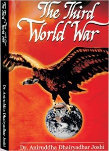Third World War by Dr. Aniruddha Joshi