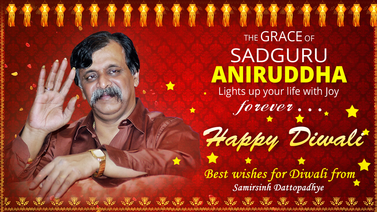 Diwali, Joy, Festival of lights, Occasion, Grace, Shraddhavan Friends, Aniruddha Bapu