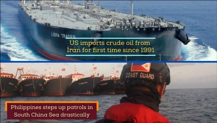 US buys Iran oil after 30 years; Philippines steps up resistance to China