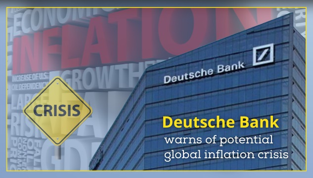 Global Inflation Crisis looms over the World Economy