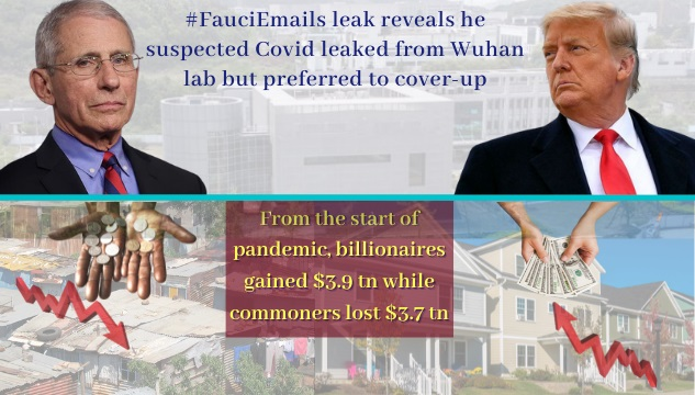 'Fauci emails leak' opens a can worms; China's pandemic created a world polarised by inequality