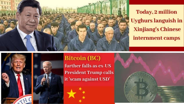 Middle East countries deporting Uyghurs to China; Cryptocurrencies, Bitcoin face heat from all ends globally