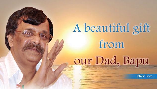 A beautiful gift from our Dad, Bapu