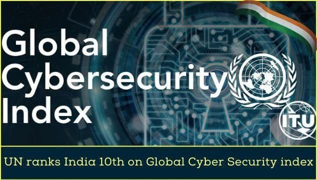 India ranked tenth at the Global Cybersecurity Index