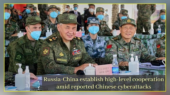 Russia-China establish High-level Cooperation amid reported Chinese Cyberattacks