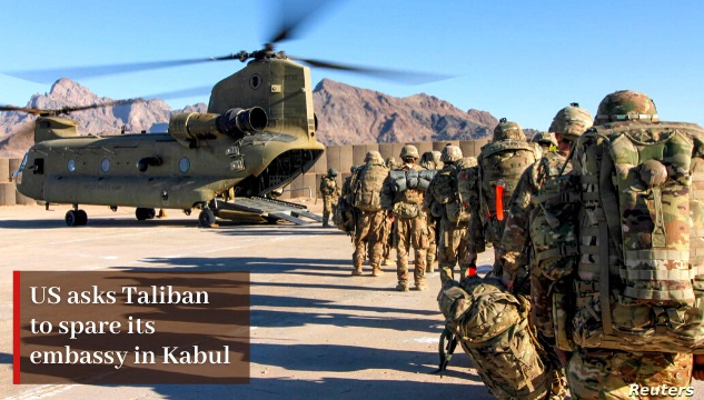 US ask Taliban to spare its embassy in Kabul