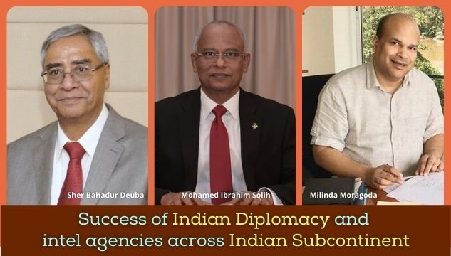 Success of Indian diplomacy and intelligence agencies across the Indian Subcontinent